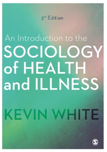 An Introduction to the Sociology of Health and Illness (Sociology Health Illness)