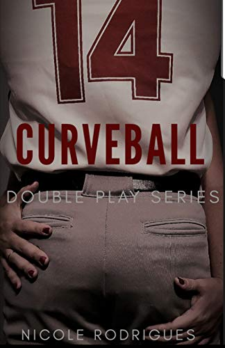 Curveball: A Second Chance Romance (Double Play Series Book 1) ()