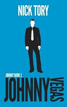 Johnny Vegas: Organized Crime Trilogy #2 (Johnny Books) by [Tory, Nick]