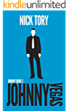 Johnny Vegas: Organized Crime Trilogy #2 (Johnny Books)