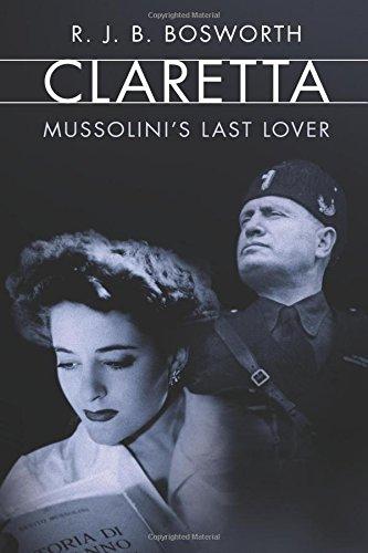 Image of Claretta: Mussolini's Last Lover