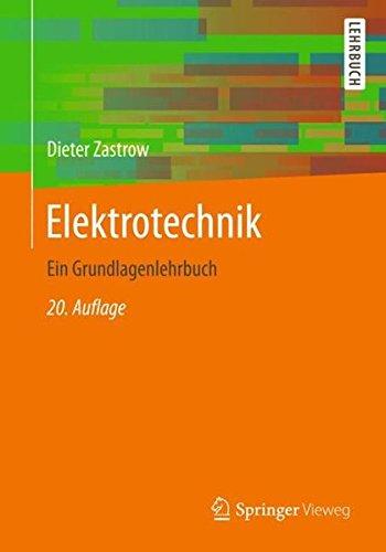 Elektrotechnik  Ein Grundlagenlehrbuch