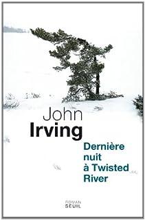 Dernière nuit à Twisted River : roman, Irving, John