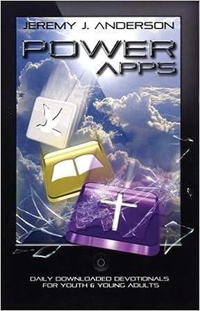 Power Apps: Jeremy J  Anderson: 9780974623146: Amazon com: Books