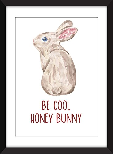 Be Cool Honey Bunny Unframed - Can Be First Class Mail Tracked