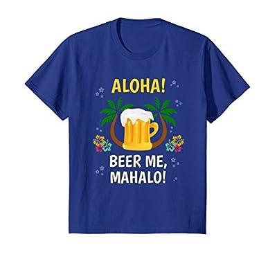 Aloha Beer Mahalo Hawaiian T-Shirt Funny Vacation Tee