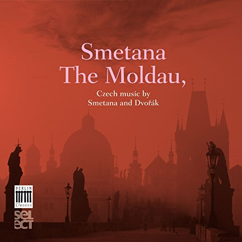Love Natural (Smetana: The Moldau - Dvořák: Czech Suite & Nature, Life, Love)