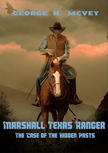 marshall-texas-ranger-the-case-of-the-hidden-pasts