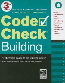 Download Code Check Building 3rd Edition: An Illustrated Guide to the Building Codes [Spiral-bound] [2011] Third Edition Ed. Douglas Hansen, Redwood Kardon, Paddy Morrissey pdf epub