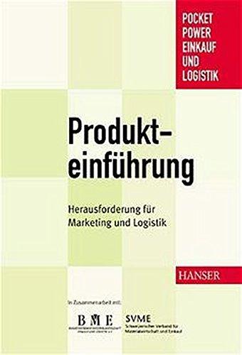 Produkteinführung: Herausforderung für Marketing und Logistik