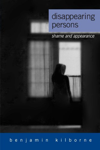 Disappearing Persons: Shame and Appearance (Suny Series in Psychoanalysis and Culture)