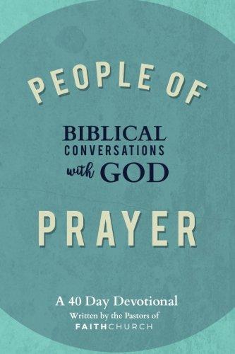 Download People of Prayer: Biblical Conversations with God: Biblical Conversations with God pdf epub