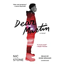 Dear Martin Audiobook by Nic Stone Narrated by Dion Graham