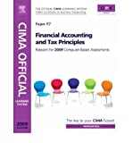 img - for [(Financial Accounting and Tax Principles: Relevant for May & November 2009 Examinations )] [Author: Tom Rolfe] [Sep-2008] book / textbook / text book