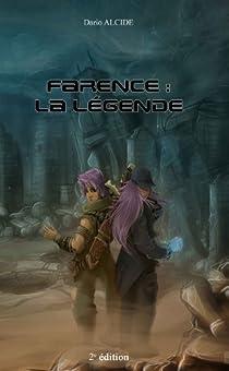 Farence : La Légende par Alcide