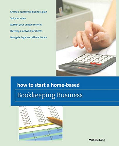 How to Start a Home-based Bookkeeping Business (Home-Based Business Series) (Starting A Real Estate Business From Home)