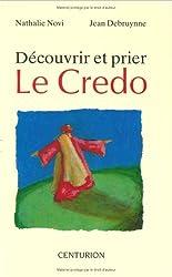 Découvrir et prier : Le Credo