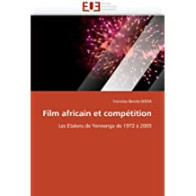 FILM AFRICAIN ET COMPETITION
