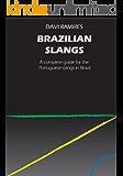 Brazilian Slangs -  A complete guide for the Portuguese slangs in Brazil