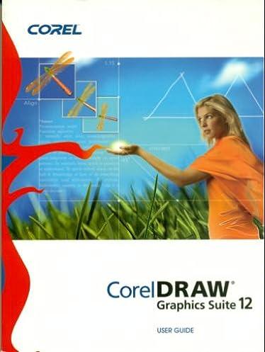 coreldraw graphics suite 12 user guide corel amazon com books rh amazon com coreldraw graphics suite x5 user guide pdf coreldraw graphics suite x3 user guide