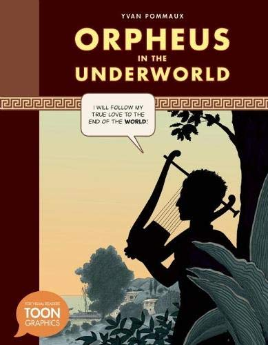 Download Orpheus in the Underworld: A TOON Graphic (TOON Graphic Mythology) pdf