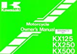 99920-1545-01 1991 Kawasaki KX125H2 1991 Kawasaki KX250-H2 1991 Kawasaki KX500-E3 Motorcycle Owners Manual