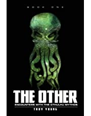 The Other: Encounters With The Cthulhu Mythos