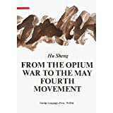 From the Opium War to the May Fourth Movement Vol II