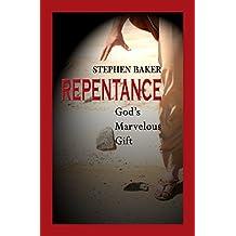 Repentance: God's Marvelous Gift