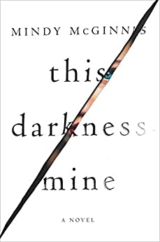 This Darkness Mine by [McGinnis, Mindy]