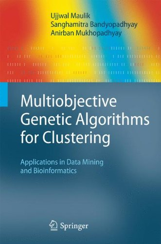 Multiobjective Genetic Algorithms for Clustering: Applications in Data Mining and Bioinformatics
