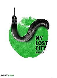 My lost city par Luc Sante