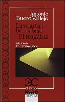 EL TRAGALUZ LAS CARTAS BOCA ABAJO)] [Author: Antonio Buero ...