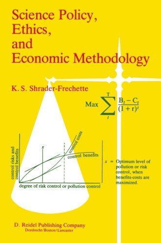 Science Policy, Ethics, and Economic Methodology: Some Problems of Technology Assessment and Environmental-Impact Analys