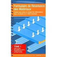 FORMULAIRE DE RÉSISTANCE DES MATÉRIAUX : POUTRES AVEC PRISE EN COMPTE DES DÉFORMATIONS DUES...T01