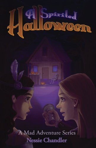 A Spirited Halloween (A Mad Adventure Series) (Volume -