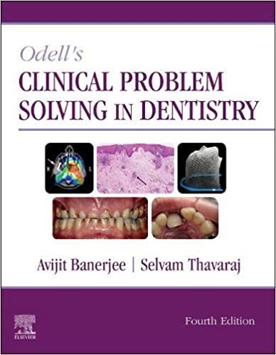 Odell's Clinical Problem Solving in Dentistry E-Book, 4th Edition - Original PDF