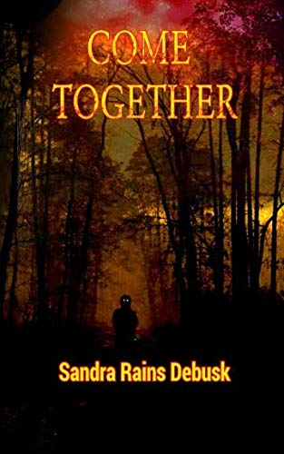 Book: Come Together (Volume 1) by Sandra Rains DeBusk