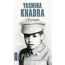 L'écrivain: Une enfance algérienne