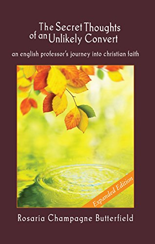 The Secret Thoughts of an Unlikely Convert: Expanded Edition