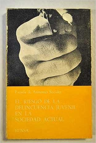 El riesgo de la delincuencia juvenil en la sociedad actual Cuadernos de trabajo social: Amazon.es: Libros