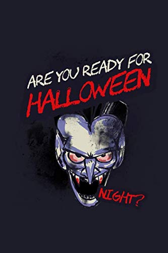 Are You Ready For Halloween Night?: Blank Lined