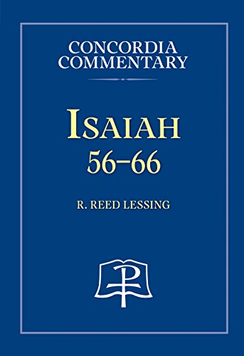 Isaiah 56-66 (Concordia Commentary) (Concordia Commentary: A Theological Exposition of Sacred Scripture)