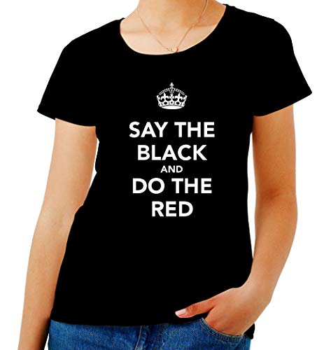Las Para Do shirt T The Red Say Keep Tkc4060 Calm And Mujeres Black Negro STqnfEgx