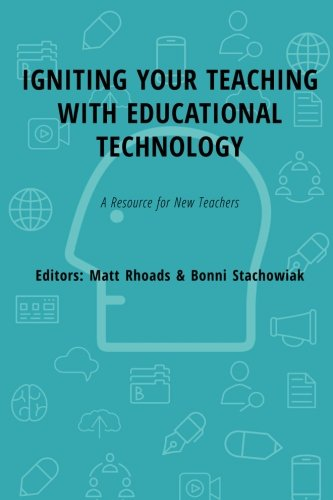 Igniting Your Teaching with Educational Technology: A Resource for New Teachers (Classdojo)