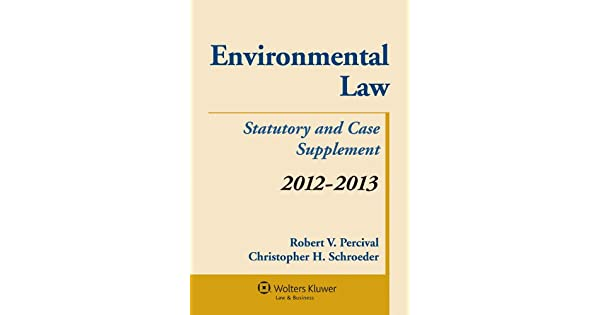 Amazon.com: Environmental Law: Statutory and Case Supplement ...