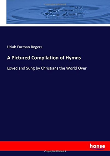 on of Hymns: Loved and Sung by Christians the World Over ()
