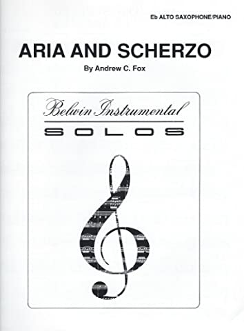 Aria And Scherzo - Eb Alto Saxophone / Piano by Andrew Fox (Aria Sheet Music)
