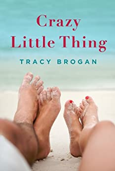 Crazy Little Thing (A Bell Harbor Novel) by [Brogan, Tracy]