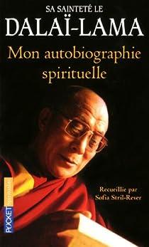 Mon autobiographie spirituelle par Dalaï-Lama